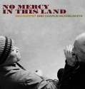 Ben Harper – No Mercy In This Land (Deluxe Edition)
