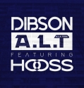 Hooss Ft Dibson - A.L.T - Single