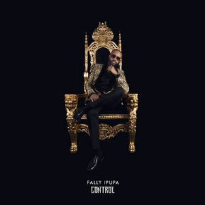 Fally Ipupa – Control Album Complet