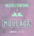 Heuss L'enfoiré - Moulaga feat Jul