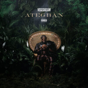 Vegedream – Ategban (Deluxe)