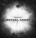 RK – Freestyle Neverland #2