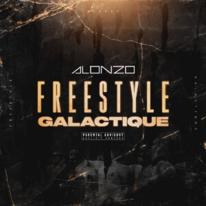 Alonzo – FREESTYLE GALACTIQUE