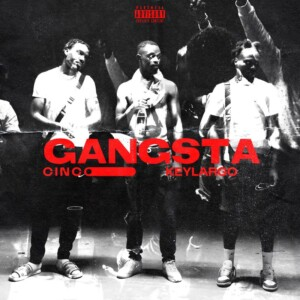 Cinco – Gangsta feat. Key Largo