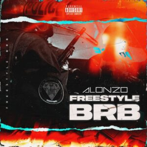 Alonzo – FREESTYLE BRB