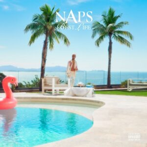 Naps – Best life feat. Gims
